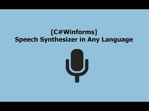 [C# Winforms] Speech Synthesizer in ANY Language