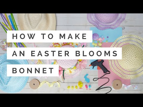 How to Make an Easter Blooms Bonnet | Hobbycraft