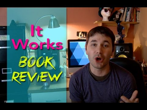 It Works - Book Review - How to get what you want!