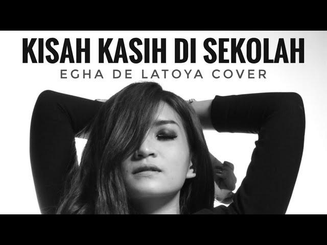 EGHA DE LATOYA - KISAH KASIH DI SEKOLAH (CHRISYE) - LIVE ACOUSTIC
