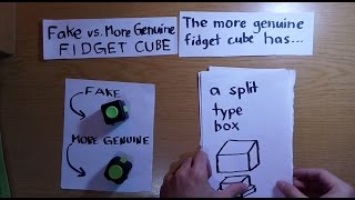 Fake Vs More Genuine Fidget Cube