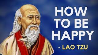 Lao Tzu - How To Be Happy (Taoism)