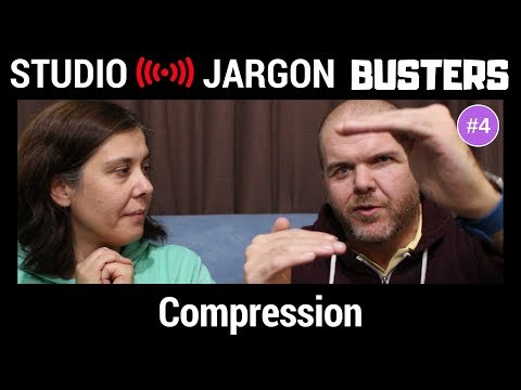 Compression Explained (How an Audio Compressor Works) - Studio Jargon Busters #4