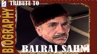 Biography l A Tribute To Balraj Sahni l Splendid Actor Of Hindi Cinema