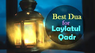 Best Dua for Laylatul Qadr (Night of Qadr) - Ramadan Raminder || Dawah Islam Channel