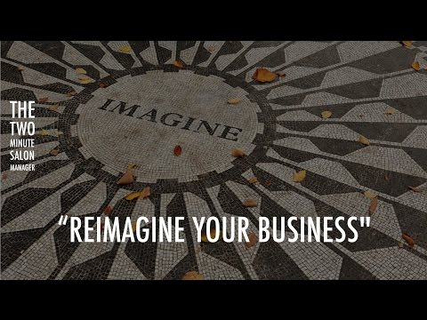 "How to run a successful salon business. ""Reimagine your business"""