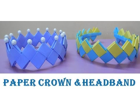 DIY - How to make Crown and Headband from paper