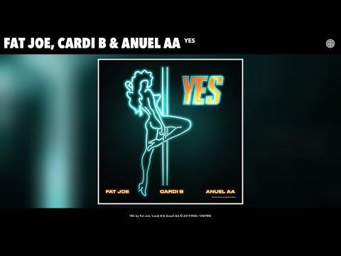 Fat Joe, Cardi B & Anuel AA feat. Dre - YES (Audio)