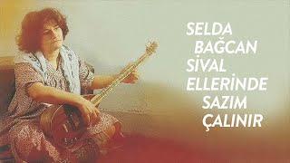 Download Selda Bağcan - Sivas Ellerinde Sazım Çalınır (English, Türkçe Lyrics)