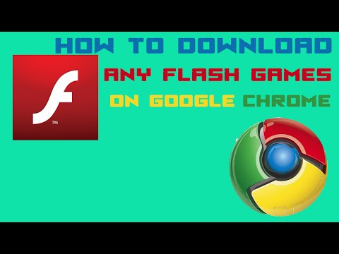 How to download any flash game on Chrome