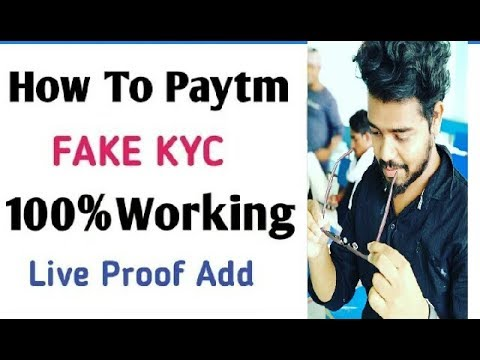 PayTm Fake KYC Trick || How To Paytm Fake KYC and Get Full Benefits Live Proof