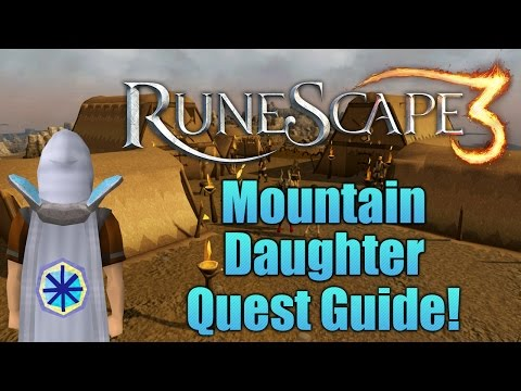 Runescape 3: Mountain Daughter Quest Guide!