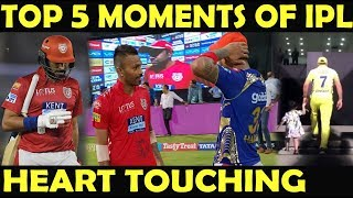 IPL 2018 : TOP 5 Heart Touching Moments   Respect   Emotions   Sportsmanship