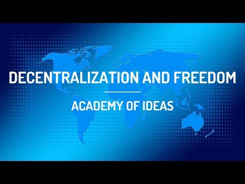 Decentralization and Freedom