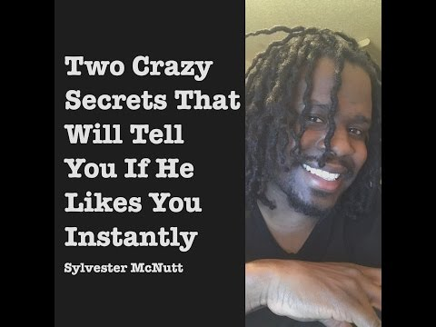 Two Crazy Secrets That Will Tell You If He Likes You Instantly