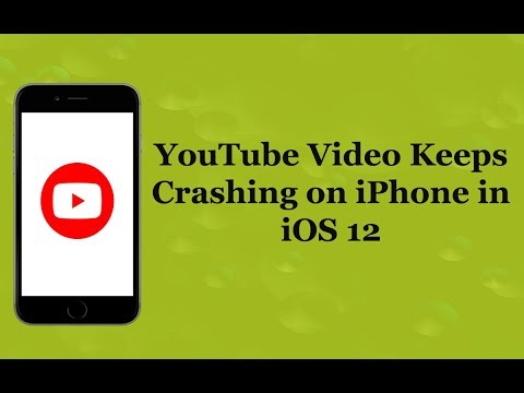 YouTube Video Keeps Pausing/Crashing on iPhone in iOS 12