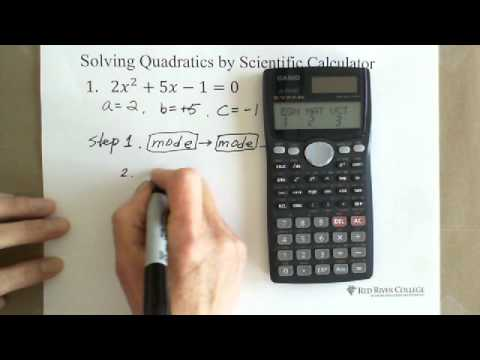 Solving Quadratics By Scientific Calculator