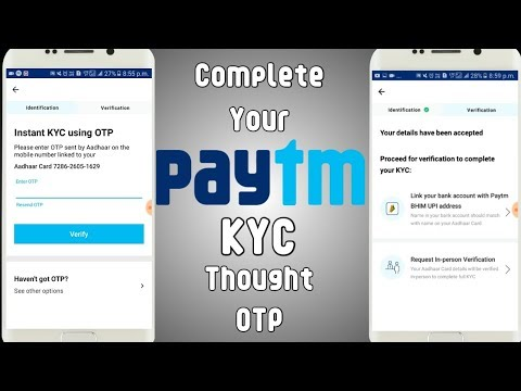Complete Your Paytm KYC At Home Though OTP | Paytm