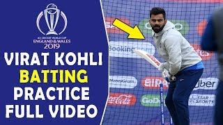 Virat Kohli & Team India's Batting practice Session today | ICC Cricket World Cup 2019