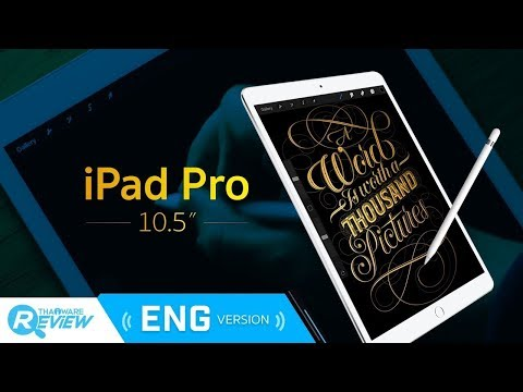 iPad Pro 10.5 inches Review with 120 Hz Refresh Rate