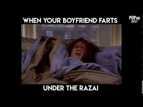 When Your Boyfriend Farts Under The Razai - POPxo