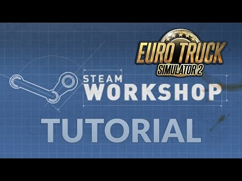 Euro Truck Simulator 2 - [Beta] Steam Workshop Download / Activate / Uninstall Mods