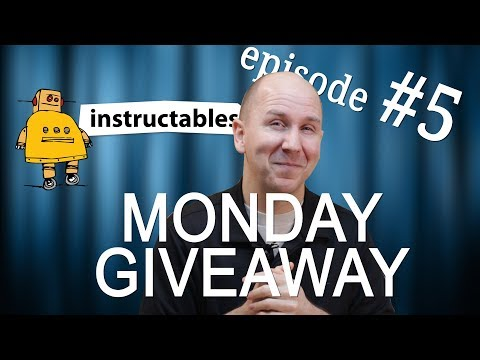 Monday Giveaway Episode 5 | Instructables Premium Memberships