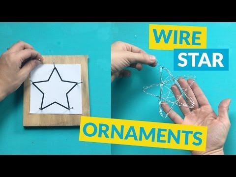 Star Wire DIY Ornaments