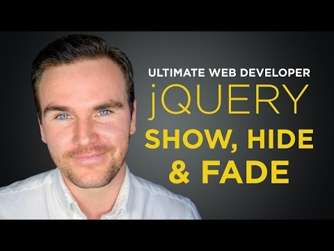 jQuery Show, Hide, Fade [#8] Ultimate Web Developer Course (Free Tutorial)
