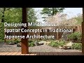 Designing Mindfulness Spatial Concepts In Traditional Japanese Architecture mp3