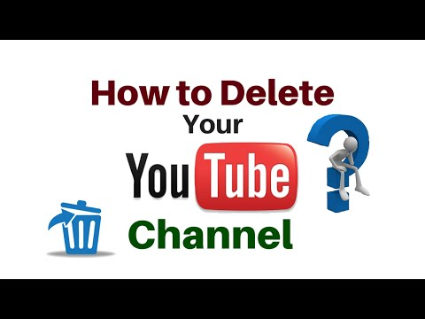 How To Delete A Unwanted YouTube Channel 2015