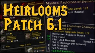 Heirlooms In Patch 61