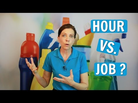 Price By The Hour or Job for House Cleaning?