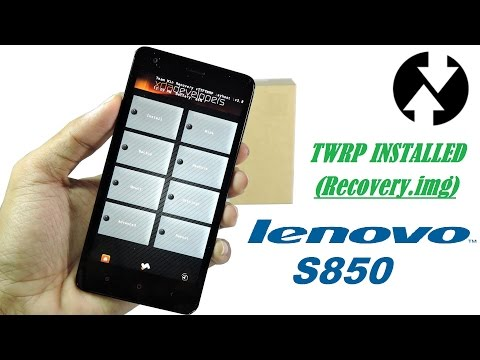 How to install custom recovery on the lenovo S850