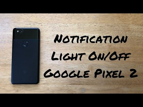 How to turn notification light on/off Pixel 2/XL