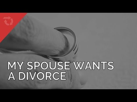My Spouse Wants a Divorce But I Don't