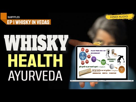 Part 1-Health benefits of Single Malt Whisky , Documentary  [Hindi with Subtitles]