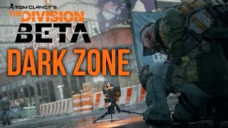 The Division Open Beta - DARK ZONE PVP Gameplay Walkthrough