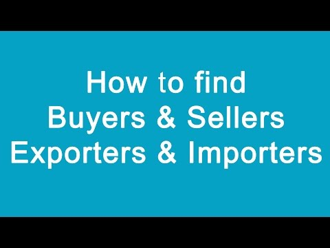 How to find buyers & sellers or Exporters & Importers