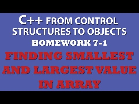 C++ 7-1 Finding Largest and Smallest Array Values in Array