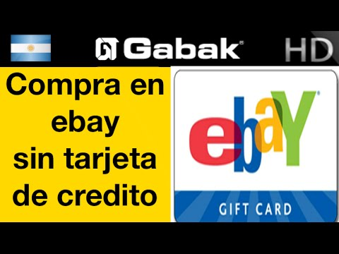 Como comprar en ebay sin tarjeta de credito ( gift card)