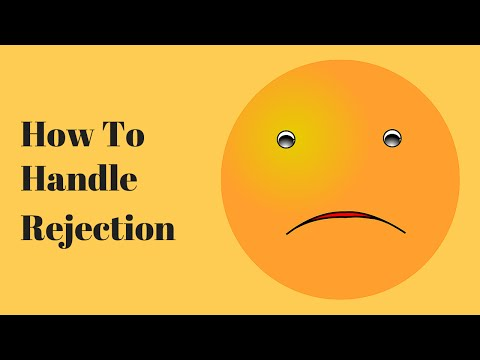 How To Handle Rejection: Your Real Problem With Being Rejected