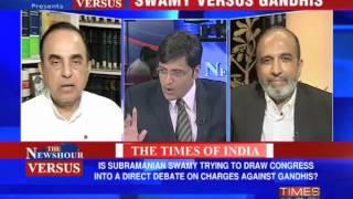 Newshour Versus: Subramanian Swamy vs Gandhis  Part 1 of 2