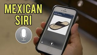 If Siri Was MEXICAN [Part 1]