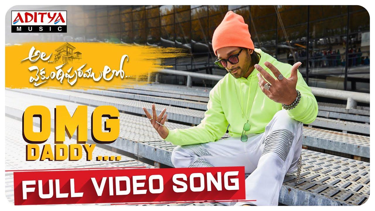 Download #AlaVaikunthapurramuloo - OMG Daddy Full Video Song (4K)   Allu Arjun   Trivikram   Thaman S  #AA19 MP3 Gratis
