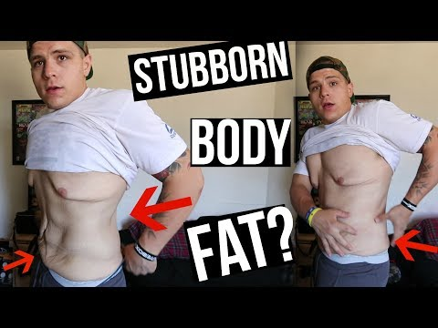 The TRUTH About Stubborn Body Fat! (How To Get Rid Of It)