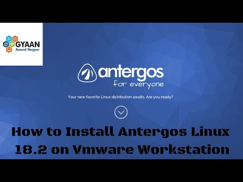 How to Install Antergos Linux 18.2 + Review on VMware Workstation [2018]