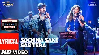 T-Series Mixtape: Sab Tera /Soch Na Sake Song (Lyrics) | Harrdy Sandhu & Neeti Mohan
