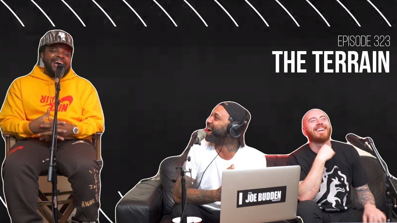 The Joe Budden Podcast Episode 323   The Terrain