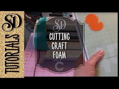 CE2 Cutting craft foam with my Cricut Expression 2 - April 2, 2013